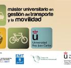 """La EMT Madrid junto con la U. Rey Juan Carlos organizan """"El máster"""" en gestión del transporte y la movilidad"""