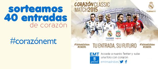 LA EMT SORTEA 20 ENTRADAS DOBLES PARA EL PARTIDO 'CORAZÓN CLASSIC MATCH 2015'